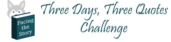 Three Days Three Quotes Challenge